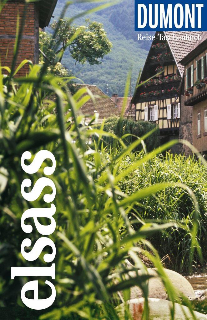 DuMont Reise-Taschenbuch Elsass als Taschenbuch