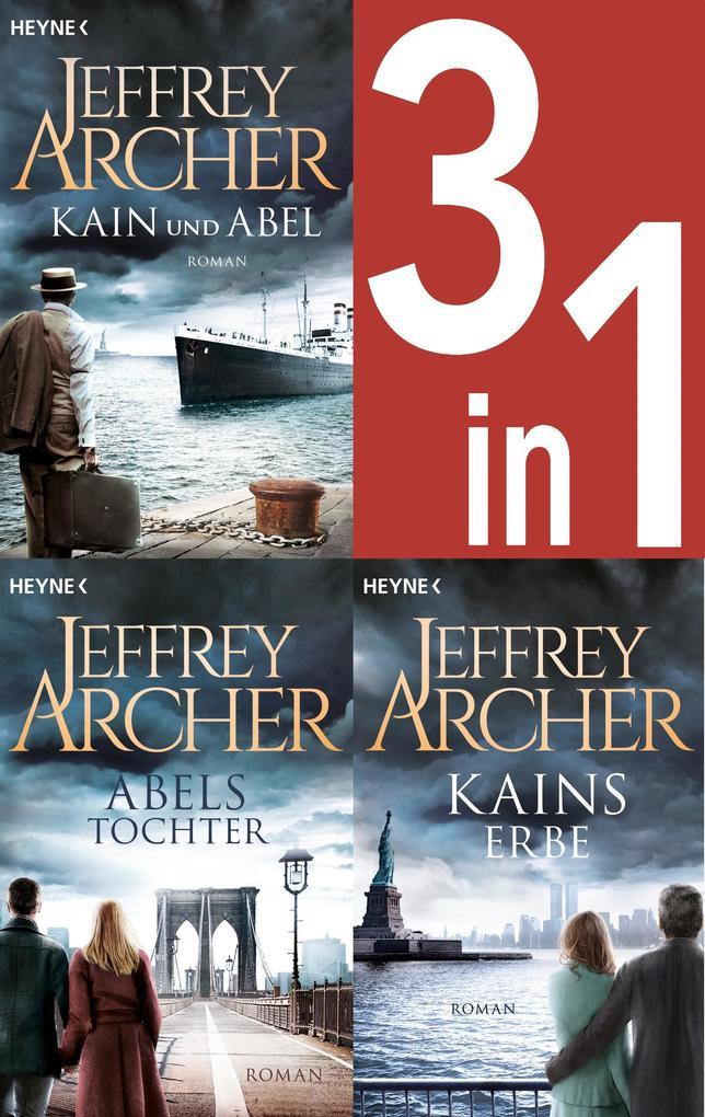 Jeffrey Archer, Die Kain-Saga 1-3: Kain und Abel/Abels Tochter/ - Kains Erbe (3in1-Bundle) - als eBook