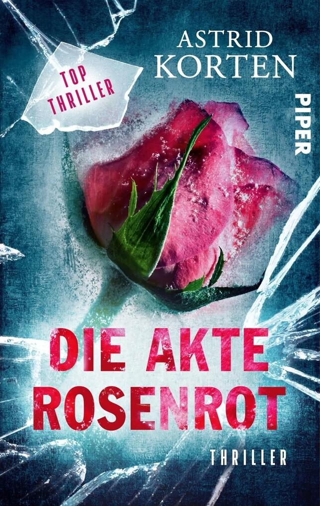 Die Akte Rosenrot als eBook