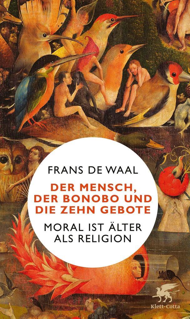 Der Mensch, der Bonobo und die Zehn Gebote als Buch