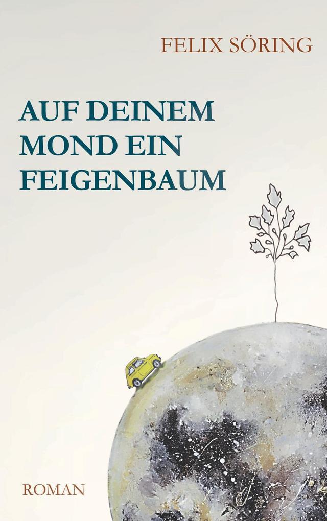 Auf deinem Mond ein Feigenbaum als eBook