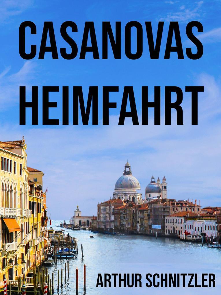 Casanovas Heimfahrt als eBook epub