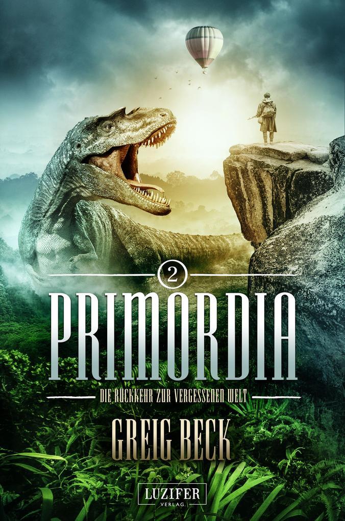 PRIMORDIA 2 - Die Rückkehr zur vergessenen Welt als eBook