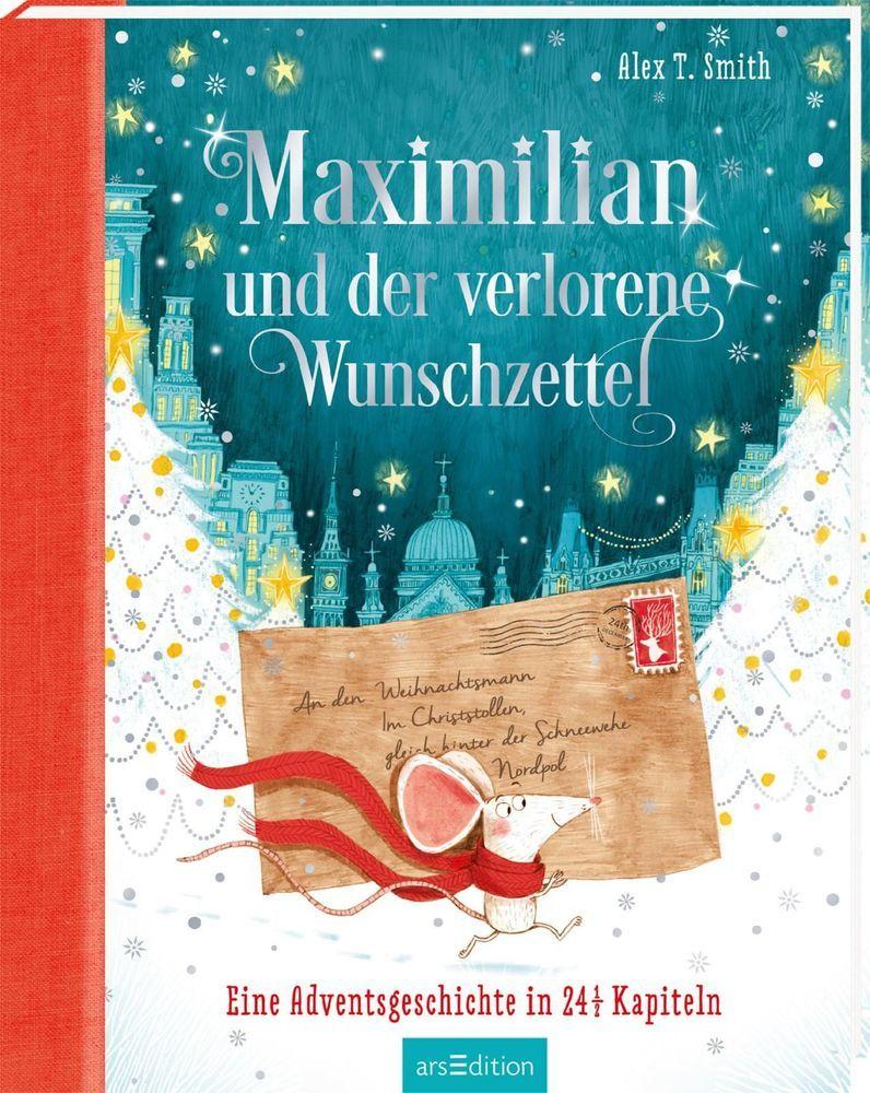 Maximilian und der verlorene Wunschzettel als Buch