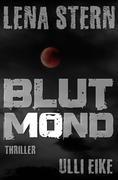 Lena Stern: Blutmond