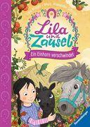 Lila und Zausel, Band 3: Ein Einhorn verschwindet