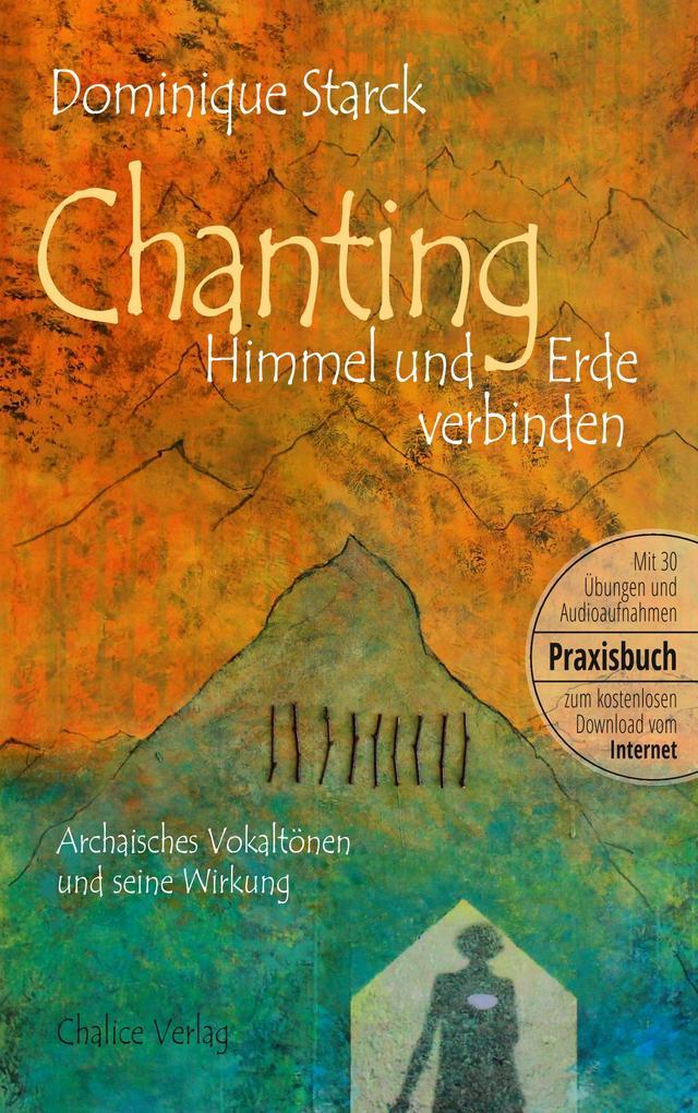 Chanting: Himmel und Erde verbinden als Buch (kartoniert)