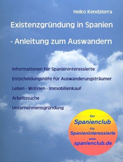 Existenzgründung in Spanien - Anleitung zum Aus...