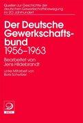 Der Deutsche Gewerkschaftsbund 1956-1963