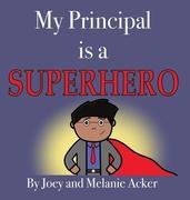 My Principal Is a Superhero