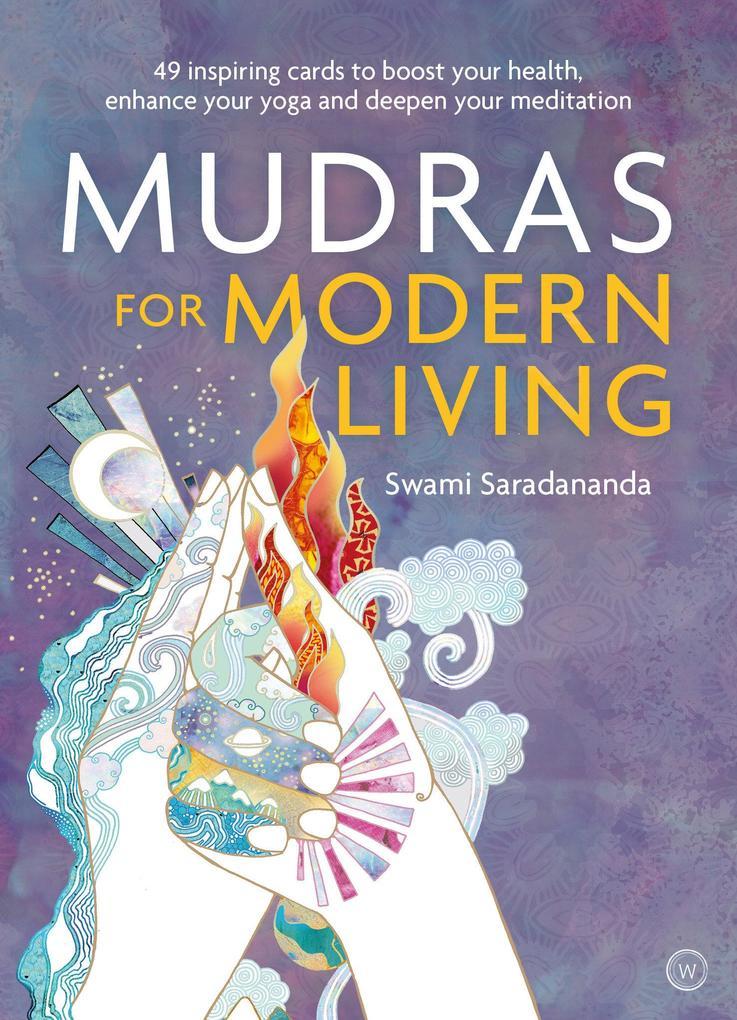 Mudras For Modern Living Sonstiger Artikel Swami Saradananda