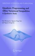 Quadratic Programming and Affine Variational Inequalities