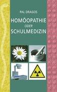 Homöopathie oder Schulmedizin
