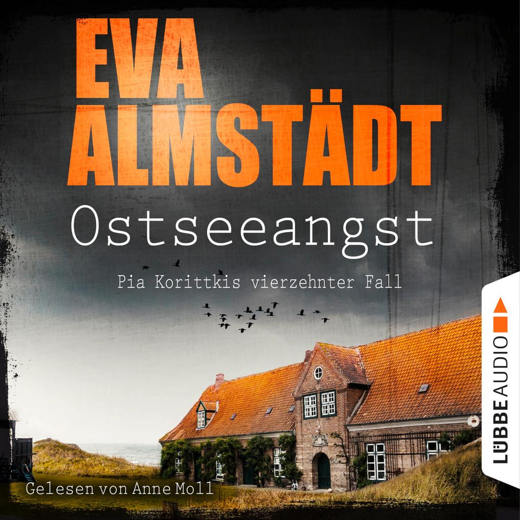 Ostseeangst - Pia Korittkis vierzehnter Fall - Kommissarin Pia Korittki 14 (Gekürzt) als Hörbuch Download