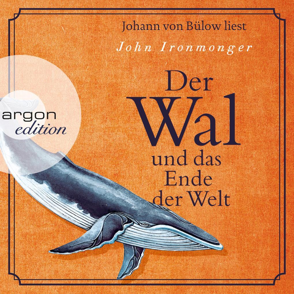 Der Wal und das Ende der Welt (Gekürzte Lesung) als Hörbuch Download