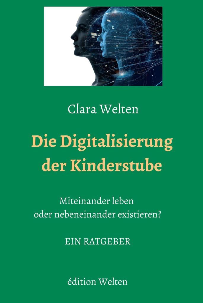 Die Digitalisierung der Kinderstube als eBook