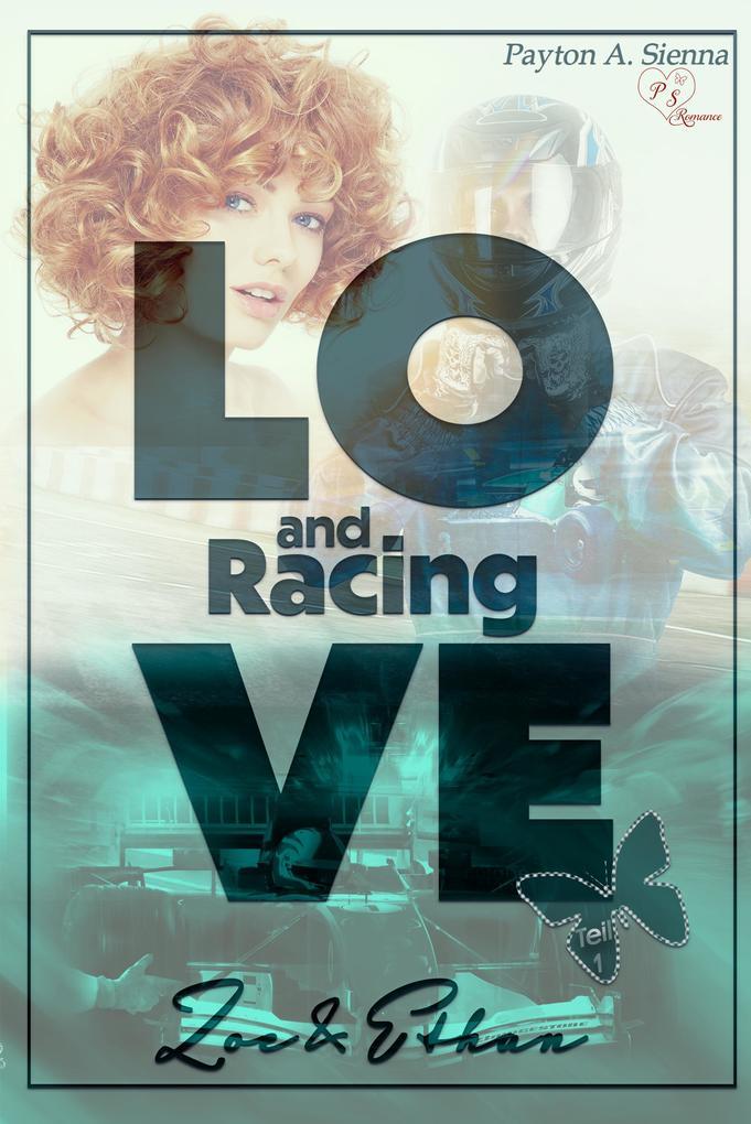 Love and Racing *Zoe & Ethan* als eBook