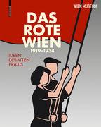Das Rote Wien. 1919 bis 1934