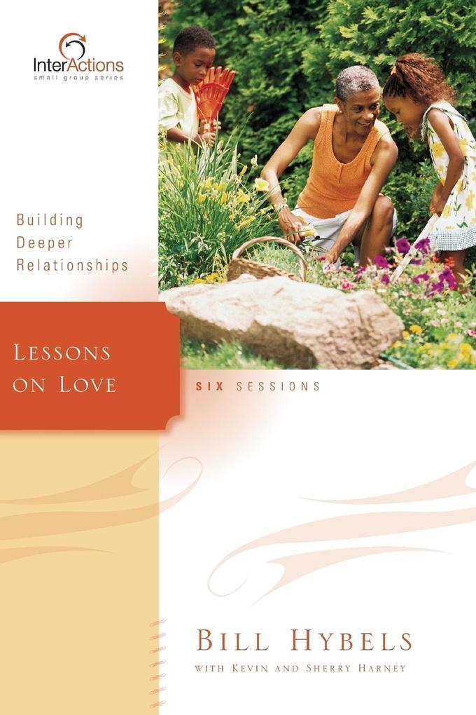 Lessons on Love als Taschenbuch von Bill Hybels