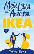 Mein Leben mit Anna von IKEA - Hochzeit