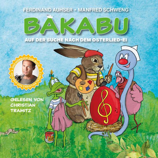 Bakabu auf der Suche nach dem Osterlied-Ei als Hörbuch