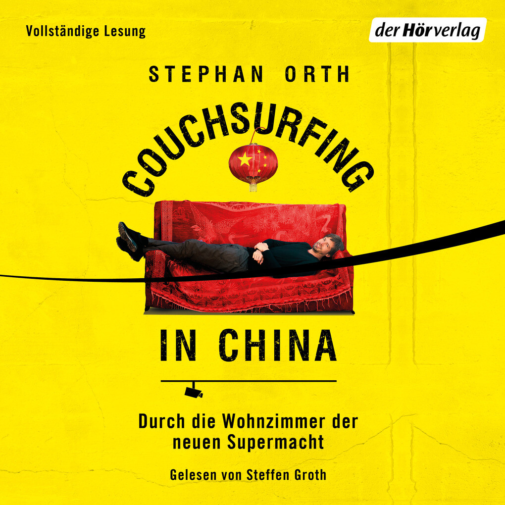 Couchsurfing in China als Hörbuch Download