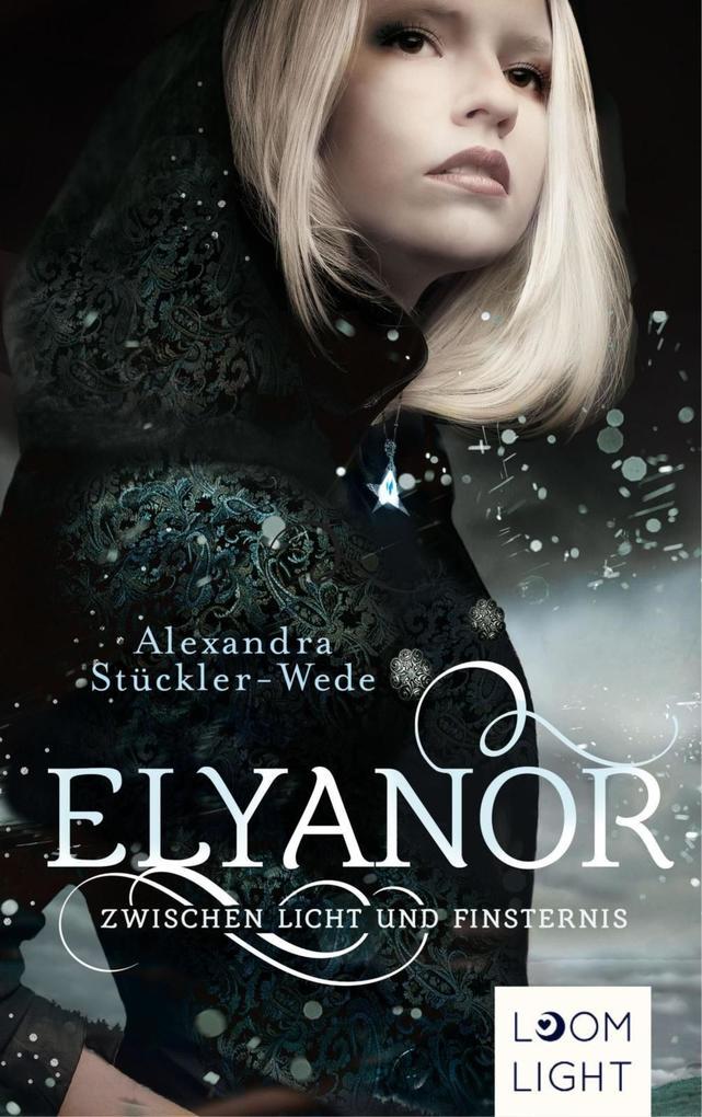 Elyanor 1: Zwischen Licht und Finsternis als eBook