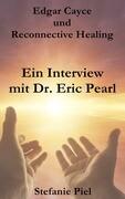 Ein Interview mit Dr. Eric Pearl