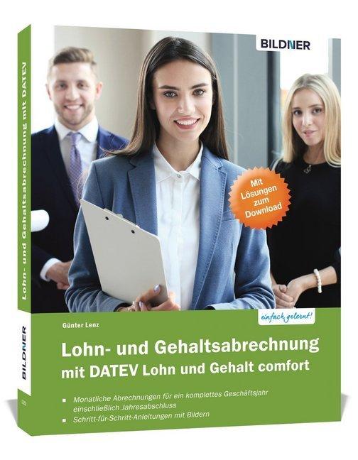 Lohn- und Gehaltsabrechnung mit DATEV Lohn und Gehalt comfort als Buch