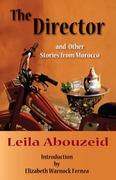 The Director: And Other Stories from Morocco