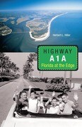 Highway A1A: Florida at the Edge