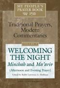 My People's Prayer Book Vol 9: Welcoming the Night--Minchah and Ma'ariv (Afternoon and Evening Prayer)