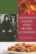 Louisiana's Italians, Food, Recipes and Folkways