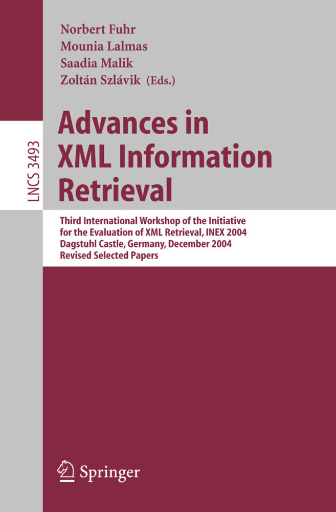 Advances in XML Information Retrieval als Buch von