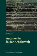 Autonomie in der Arbeitswelt