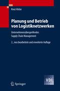 Planung und Betrieb von Logistiknetzwerken