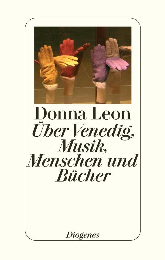 Über Venedig, Musik, Menschen und Bücher als Bu...