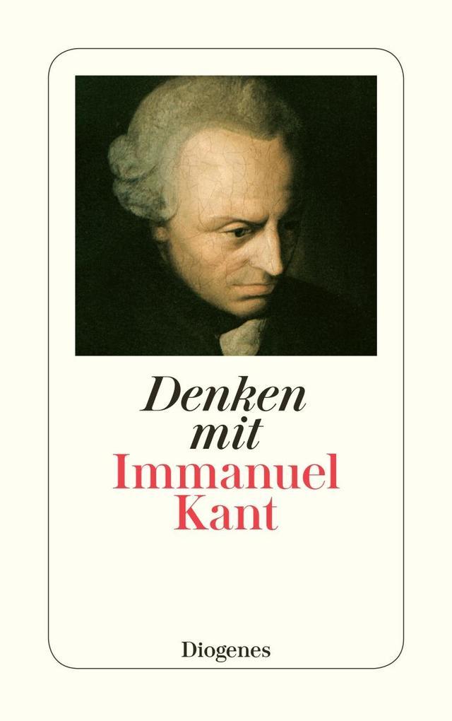Denken mit Immanuel Kant als Taschenbuch