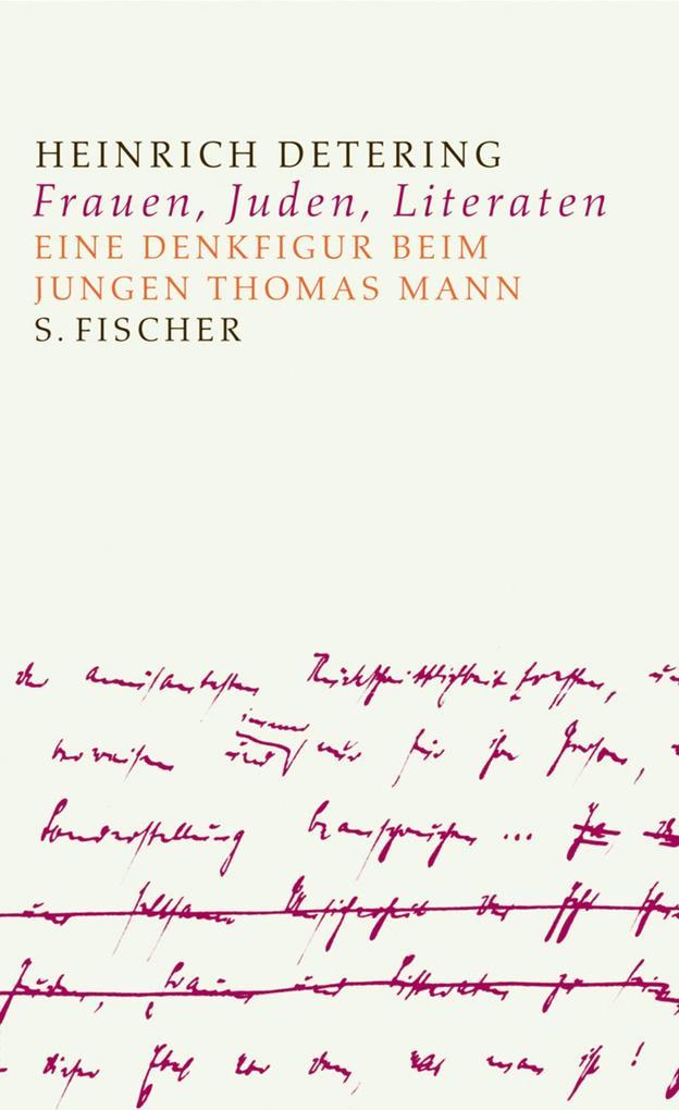 Frauen, Juden, Literaten als Buch von Heinrich ...