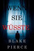 Wenn Sie Wüsste (Ein Kate Wise Mystery - Buch 1)