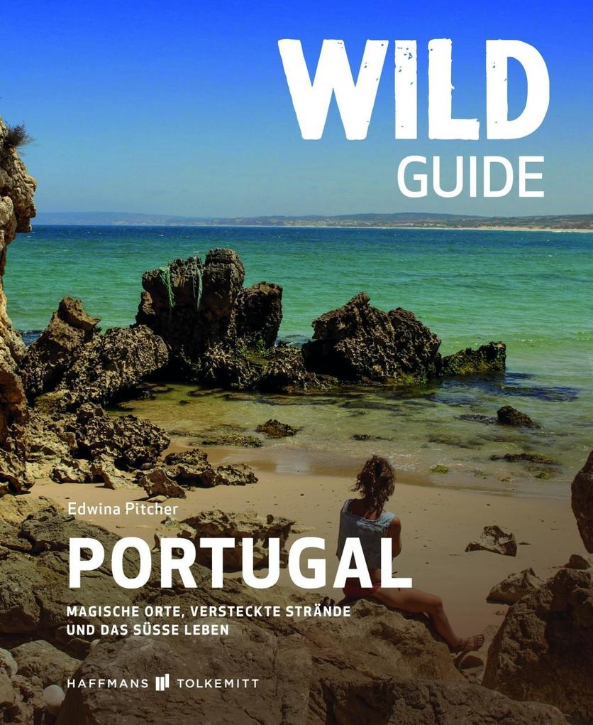 Wild Guide Portugal als Buch