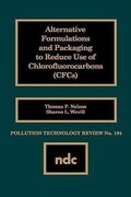 Alternative Formulations and Packaging to Reduce Use of Chlorofluorocarbons