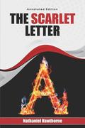 The Scarlet Letter: Annotated Edition