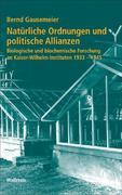 Natürliche Ordnungen und politische Allianzen