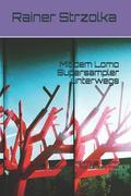Mit Dem Lomo Supersampler Unterwegs: Begleitbuch Zu Einer Installation, Hof Carlsen, Insel Föhr