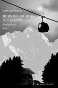 Burning Bridge - Fette Beute