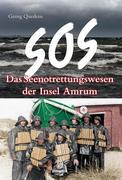 SOS - Das Seenotrettungswesen der Insel Amrum