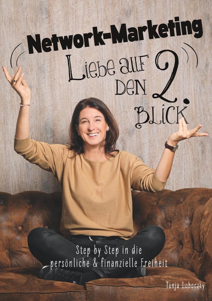 Network-Marketing, Liebe auf den 2.Blick als Buch