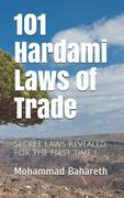 101 Hardami Laws of Trade: Secret Laws Revealed for the First Time !