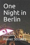 One Night in Berlin: Evening with Philharmonics